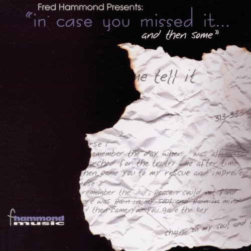 Fred Hammond Presents In C