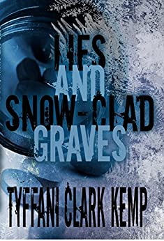 Lies and Snow-Clad Graves (Vyberdex Chronicles Book 2) by [Clark Kemp, Tyffani]