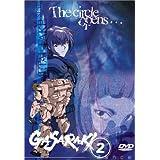 Gasaraki: Volume Two - The Circle Opens by Nobuyuki Hiyama