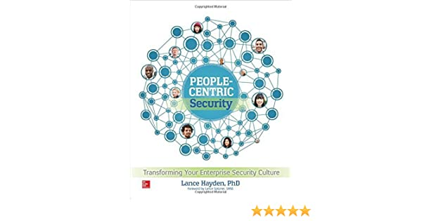 People-Centric Security Transforming Your Enterprise Security Culture