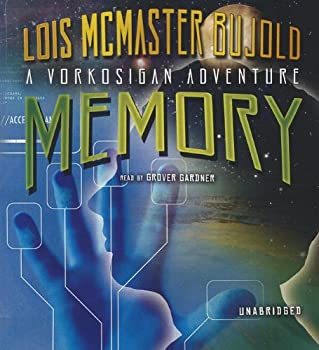 Memory (Miles Vorkosigan Adventures) Audio CD – Audiobook, CD, Unabridged by Lois McMaster Bujold (Author)