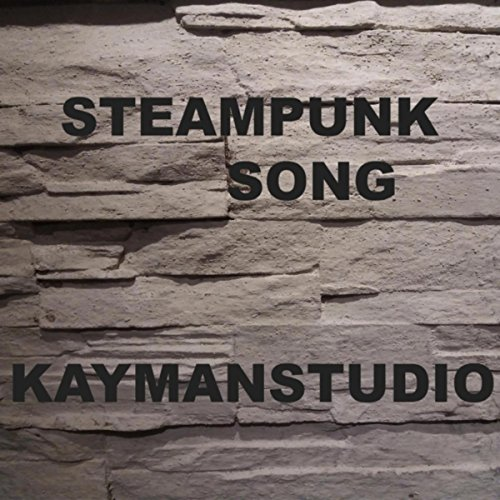 Steampunk Song ()