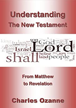 Understanding the New Testament by [Ozanne, Charles]