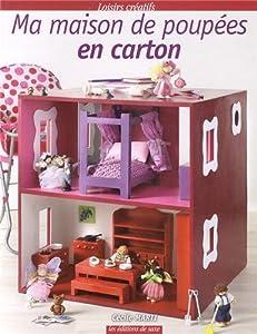 vignette de 'Ma maison de poupées en carton (Cécile Marti)'