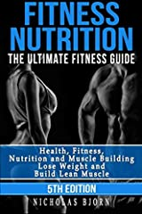DO YOU WANT TO KNOW HOW YOU CAN LOSE WEIGHT AND BUILD MUSCLE FAST, STARTING RIGHT NOW? THIS BOOK WILL LET YOU IN ON THE SECRET!Everyone knows how important it is to maintain a healthy physique. Often, achieving the ideal body requires you to ...