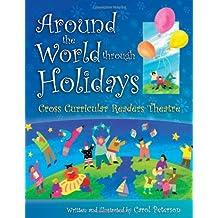 Around The World Through Holidays: Cross Curricular Readers Theatre