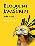 #3: Eloquent JavaScript, 3rd Edition: A Modern Introduction to Programming