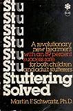 Stuttering Solved, Martin F. Schwartz, 0070557535