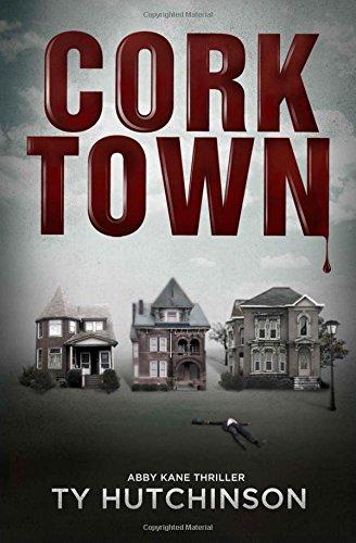 Download Corktown: Abby Kane Thriller ebook