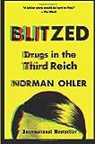 #9: Blitzed: Drugs in the Third Reich