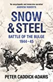 Snow and Steel: Battle of the Bulge 1944-45