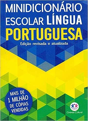 Ciranda Cultural Minidicionário escolar Língua Portuguesa (papel off-set), Multicores (Português) Capa comum – 30 janeiro 2018 por Ciranda Cultural (Autor)
