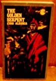 img - for The Golden Serpent (A Signet Classic CP114) book / textbook / text book
