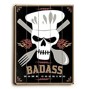 Badass Home Cooking Skull By Artist Michael Dexter 9u0026quot;x12u0026quot; Solid  Wood Sign Wall