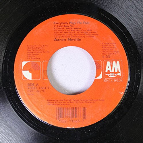 AARON NEVILLE 45 RPM EVERYBODY PLAYS THE FOOL / HOUSE ON A HILL