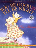 img - for You Be Good and I'll Be Night book / textbook / text book