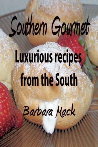 Download southern gourmet luxurious gourmet recipes from the south download southern gourmet luxurious gourmet recipes from the south book pdf audio idrpz8irj forumfinder Gallery