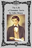 The Life of Dominic Savio