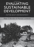 Evaluating Sustainable Development, Peter S. Brandon and Patrizia Lombardi, 0632064862