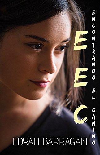 Encontrando el camino spanish edition kindle edition by edyah encontrando el camino spanish edition by barragan edyah fandeluxe Images