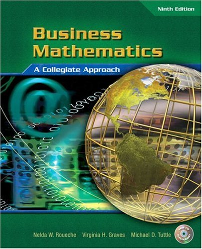 Download By Nelda R. Roueche - Business Mathematics: A Collegiate Approach: 9th (nineth) Edition pdf