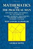 Mathematics for the Practical Man, George Howe, 1495291464