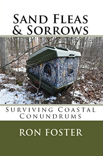 Sand Fleas & Sorrows: Surviving Coastal Conundrums (Aftermath Survival Book 0) by [Foster, Ron]