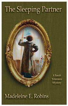 The Sleeping Partner (Sarah Tolerance Book 3) (English Edition) por [Robins, Madeleine E.]