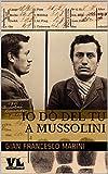 img - for Io d  del tu a Mussolini: I racconti del novissimo tempo (Italian Edition) book / textbook / text book