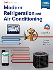Modern Refrigeration and Air Conditioning is the standard for a new generation of learners. This classic is an excellent blend of theory, skill development, and service techniques to help students learn how to install and service refrigerati...