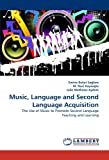 Music, Language and Second Language Acquisition, Emine Buket Saglam and M. Naci Kayaoglu, 3838351673