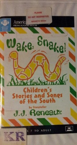 Wake, Snake!: Children's Stories and Songs of the South (American Storytelling)