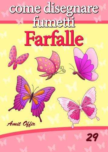 Disegno Per Bambini Come Disegnare Fumetti Farfalle Imparare A