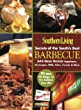 Southern Living Secrets of the South's Best Barbecue, Editors of Southern Living Magazine, 0848731530