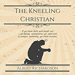 The Kneeling Christian