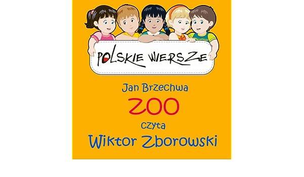 Polskie Wiersze Jan Brzechwa Zoo By Wiktor Zborowski On