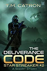 The Deliverance Code: A Short Story (Star Streaker Book 2)