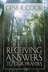 Receiving Answers to Our Prayers
