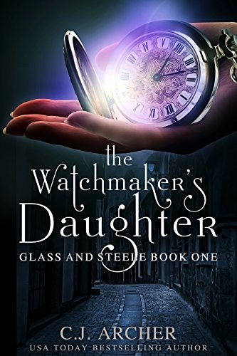 The Watchmaker's Daughter (Glass and Steele Book 1) cover