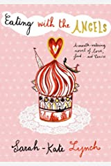 Eating With the Angels Hardcover