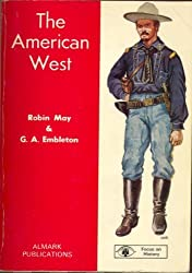 The American West (Focus on History)