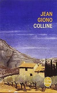 Trilogie de Pan : [1] : Colline, Giono, Jean
