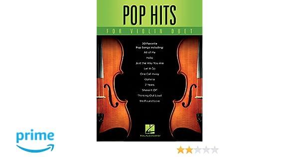 Amazon com: Pop Hits for Violin Duet (9781495088742): Hal Leonard