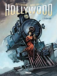 Hollywood, tome 1 : Flash-back par Jack Manini