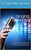 Singing Success: Why spend years at a university, or thousands of dollars on endless 1-on-1 lessons, when this program gives you all the tools you need to become a great singer.