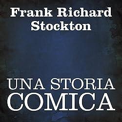 Una storia comica [A Comic Story]
