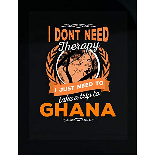 MESS Brands Dont Need Therapy Just Need Ghana Pride Funny - Transparent Sticker