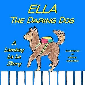 Ella The Daring Dog Audiobook
