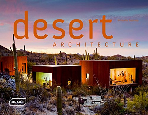 Descargar Libro Desert Architecture Michelle Galindo