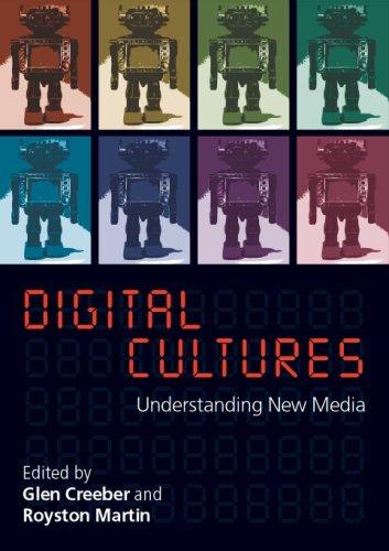 Digital Culture: Understanding New Media